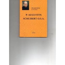 P. Augustin Schubert o.s.a.