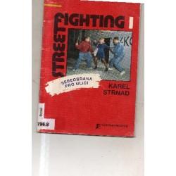 Streetfighting 1 Sebeobrana...